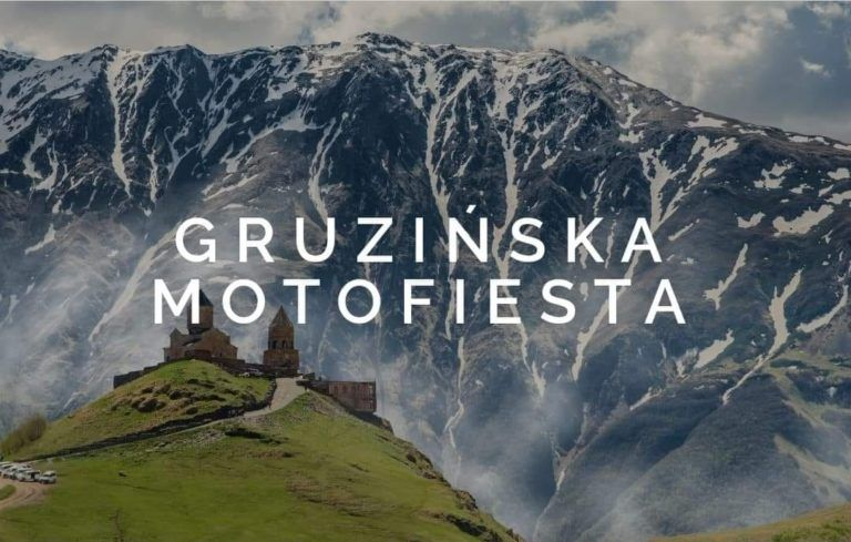 Read more about the article Gruzińska Motofiesta